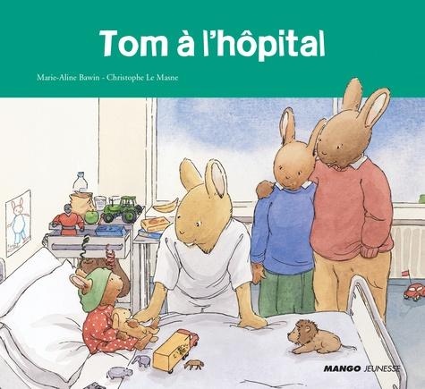Tom à l'hopital