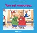 Marie-Aline Bawin et Colette Hellings - Tom est amoureux.