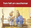 Marie-Aline Bawin et Christophe Le Masne - Tom fait un cauchemar.