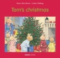 Marie-Aline Bawin et Colette Hellings - Tom's Christmas.