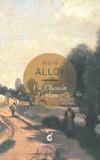 Marie Alloy - Un Chemin d'enfance - Une lecture de Jean-Baptiste Camille Corot, Une Route près d'Arras (1855-1858) musée des Beaux-Arts, Arras.