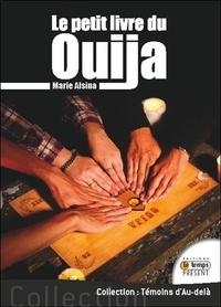 Marie Alsina - Le petit livre du Ouija et de son démon Zozo.