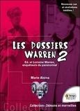 Marie Alsina - Les dossiers Warren - Tome 2, Ed et Lorraine Warren explorateurs du paranormal.