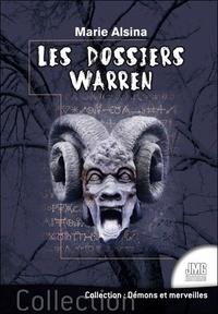Marie Alsina - Les dossiers Warren - Tome 1.