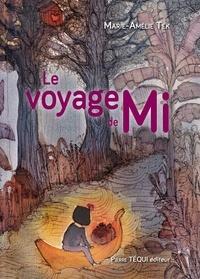 Marie-Amélie Tek - Le voyage de Mi.
