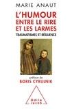 Marie Anaut - L'humour entre le rire et les larmes - Traumatismes et résilience.