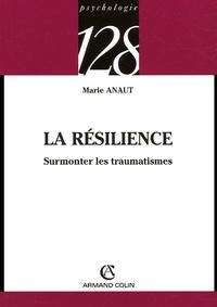 La résilience - Surmonter les traumatismes.pdf