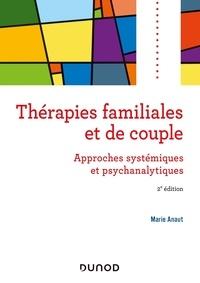 Marie Anaut - Thérapies familiales et de couple - Approches systémiques et psychanalytiques.