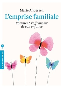 Kindle ebook collection télécharger L'emprise familiale par Marie Andersen 9782501099226 MOBI en francais