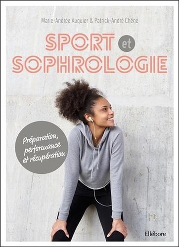 Sport et sophrologie. Préparation, performance et récupération  avec 1 CD audio