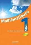 Marie-Andrée Belarbi et Lydia Misset - Mathématiques 1e STMG - Livre élève.