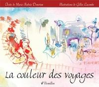 Marie-Andrée Donovan et Gilles Lacombe - La couleur des voyages.
