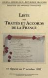 Marie-Andrée Guyot et Philippe Husson - Liste des traités et accords de la France en vigueur au 1er octobre 1992 (1).