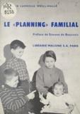Marie-Andrée Lagroua Weill-Hallé et Simone De Beauvoir - Le Planning familial.