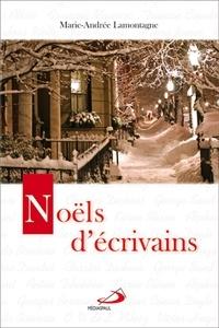 Marie-Andrée Lamontagne - Noëls d'écrivains.