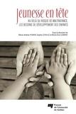 Marie-Andrée Poirier et Sophie Léveillé - Jeunesse en tête - Au-delà du risque de maltraitance, les besoins de développement des enfants.