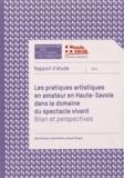 Marie Andrieu et Cécile Martin - Les pratiques artistiques en amateur en Haute-Savoie dans le domaine du spectacle vivant - Bilan et perspectives.