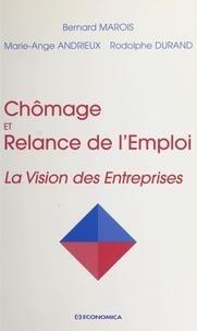 Marie-Ange Andrieux et Rodolphe Durand - Chômage et relance de l'emploi - Vision des entreprises.