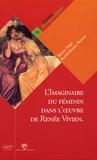 Marie-Ange Bartholomot Bessou - L'imaginaire du féminin dans l'oeuvre de Renée Vivien - De mémoires en Mémoire.