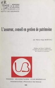 Marie-Ange Bartoli et  Institut des assurances - L'assureur, conseil en gestion de patrimoine.