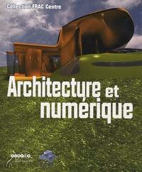 Marie-Ange Brayer et Nadine Labedade - Architecture et numérique. 1 Cédérom