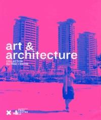 Marie-Ange Brayer - Art & Architecture - Collection du FRAC Centre.