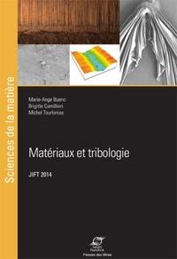Marie-Ange Bueno et Brigitte Camillieri - Matériaux et tribologie - Actes des 26e Journées internationale francophones de tribologie (JIFT 2014, Mulhouse, 26-28 mai 2014).