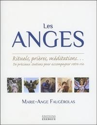 Les anges - Rituels, prières, méditations... De précieux soutiens pour accompagner votre vie.pdf