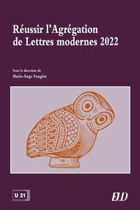 Marie-Ange Fougère - Réussir l'Agrégation de Lettres modernes.
