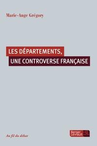 Marie-Ange Gregory - Départements, une controverse française.