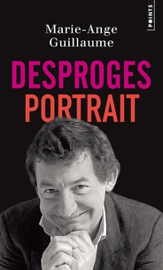 Marie-Ange Guillaume - Desproges, portrait.