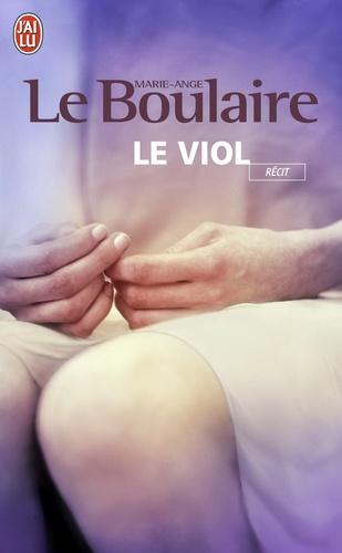Marie-Ange Le Boulaire - Le viol.