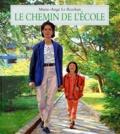 Marie-Ange Le Rochais - Le chemin de l'école.