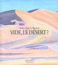 Marie-Ange Le Rochais - Vide, le désert ?.