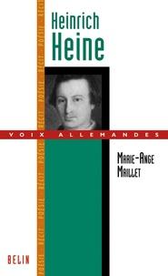 Marie-Ange Maillet - Heinrich Heine.