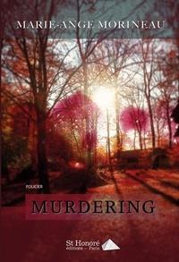 Marie-Ange Morineau - Murdering.