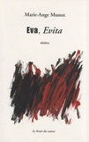 Marie-Ange Munoz - Eva, Evita.