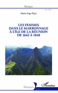 Histoiresdenlire.be Les femmes dans le marronnage à l'île de la Réunion de 1662 à 1848 Image