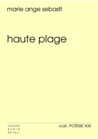Marie-Ange Sebasti - Haute plage.