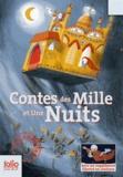 Marie-Ange Spire - Contes des Mille et Une Nuits - Contient Ali Baba et les Quarante Voleurs ; Aladin ou La Lampe merveilleuse ; Hâsib et la Reine des serpents.