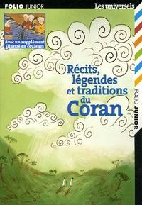 Marie-Ange Spire - Récits, légendes et traditions du Coran.