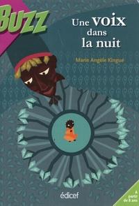 Marie-Angèle Kingué - Une voix dans la nuit.