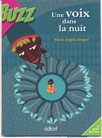 Marie-Angèle Kingue - Une voix dans la nuit.