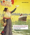 Marie-Angèle Lovis - Un village suisse émigre - Le cas de Cornol dans le canton du Jura (1815-1956).