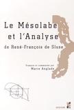 Marie Anglade - Le Mésolabe et l'Analyse de René-François de Sluse.