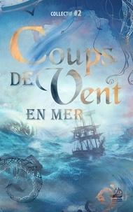 Marie Anjoy et Estelle Raffy - Coups de vent en mer.
