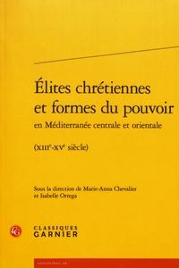 Elites chrétiennes et formes du pouvoir en Méditerranée centrale et orientale (XIIIe-XVe siècle).pdf