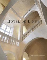 Marie-Anne Avril et Sophie Kervran - Hôtel de Limur - Chronique d'une renaissance.