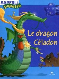 Marie-Anne Bonneterre - Le dragon Céladon.