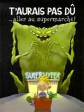 Marie-Anne Bonneterre et Christophe Bonneterre - Les aventures d'Arthur Tome 3 : T'aurais pas dû aller au supermarché !.